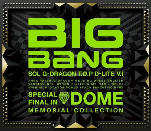 BIG BANG – SPECIAL FINAL IN DOME MEMORIAL COLLECTION